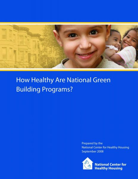 How Healthy Are National Green Building Programs?