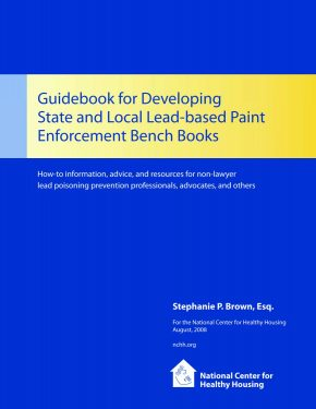 Guidebook for Developing State and Local Lead-Based Paint Enforcement Bench Books