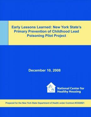 Early Lessons Learned: New York State's Primary Prevention of Childhood Lead Poisoning Pilot Project