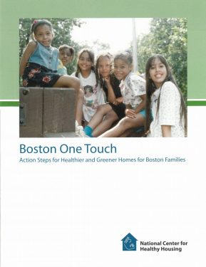 Boston One Touch: Action Steps for Healthier and greener Homes for Boston Families
