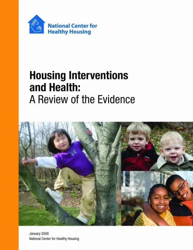 Housing Interventions and Health: A Review of the Evidence