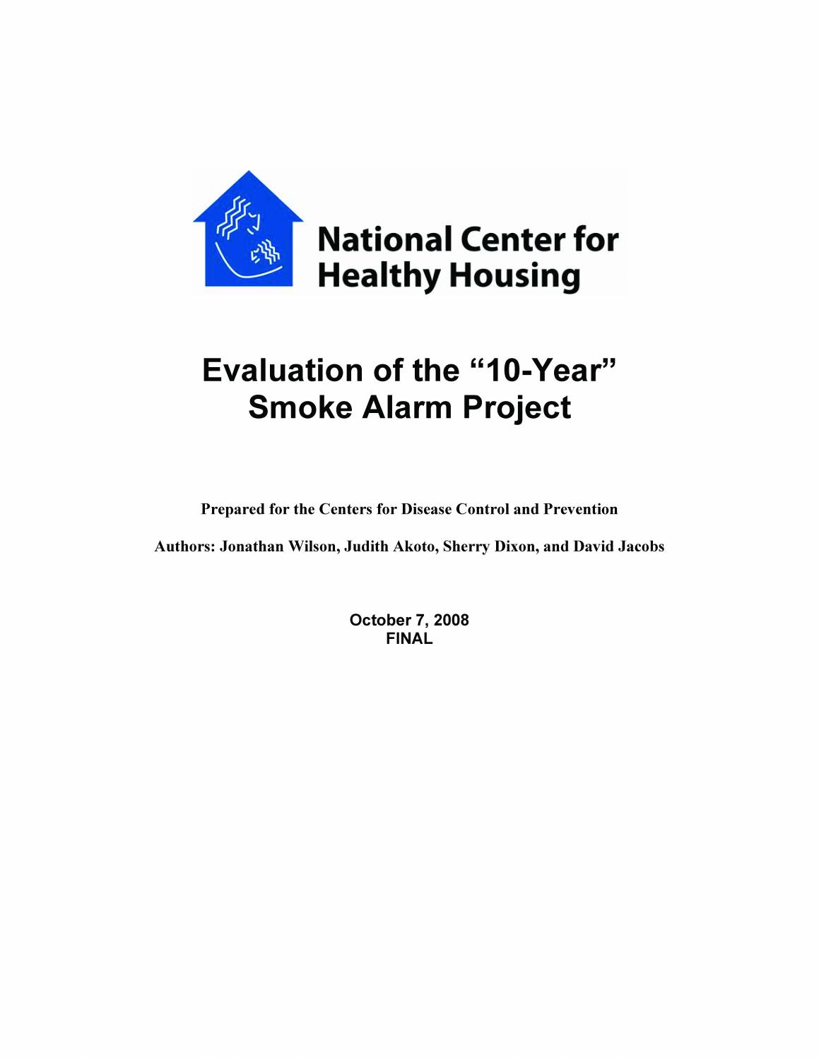 "Evaluation of the ""10-Year"" Smoke Alarm Project"