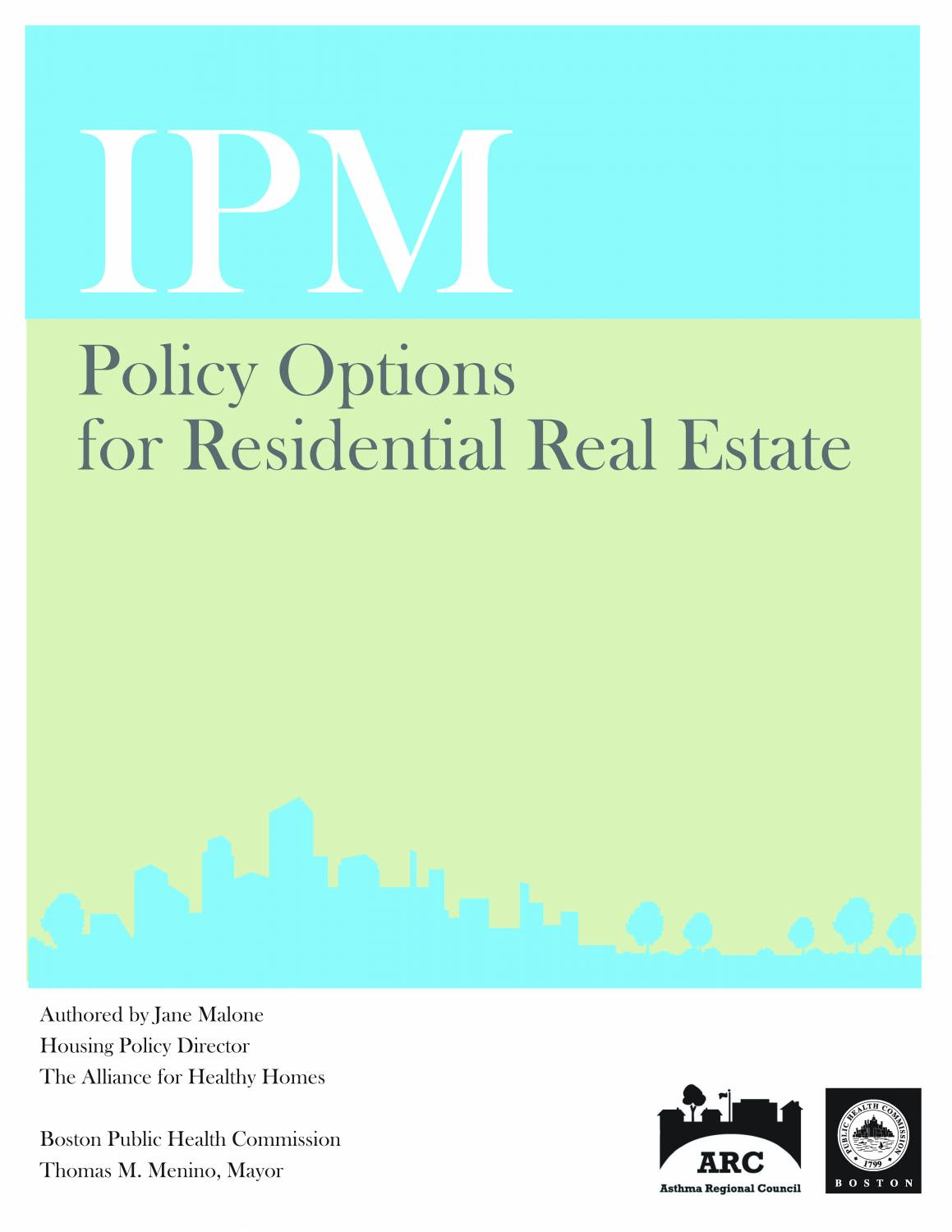IPM Policy Options for Residential Real Estate