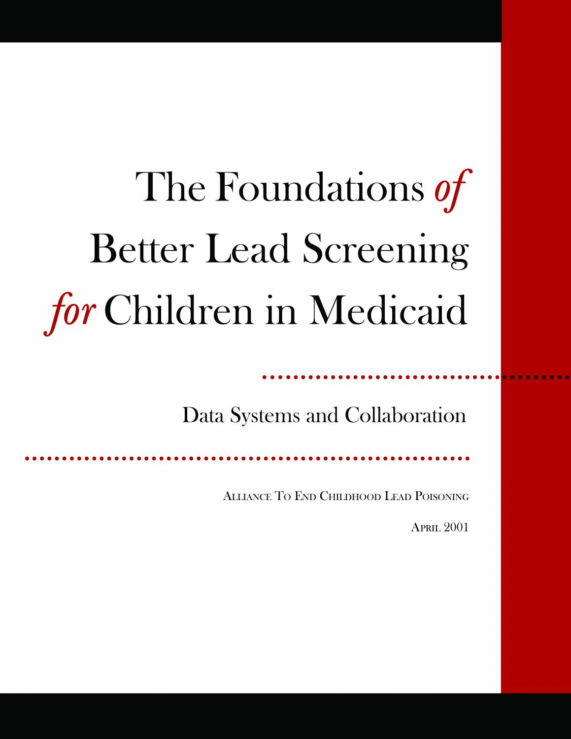 The Foundations of Better Lead Screening for Children in Medicaid: Data Systems and Collaboration