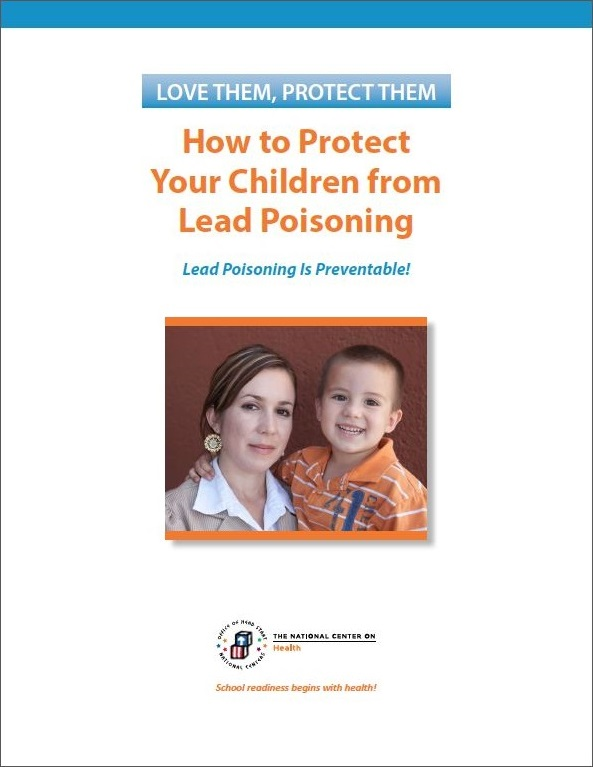Love Them, Protect-Them: How to Protect Your Children from Lead Poisoning