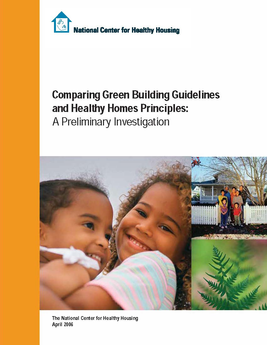 Comparing Green Building Guidelines and Healthy Homes Principles: A Preliminary Investigation