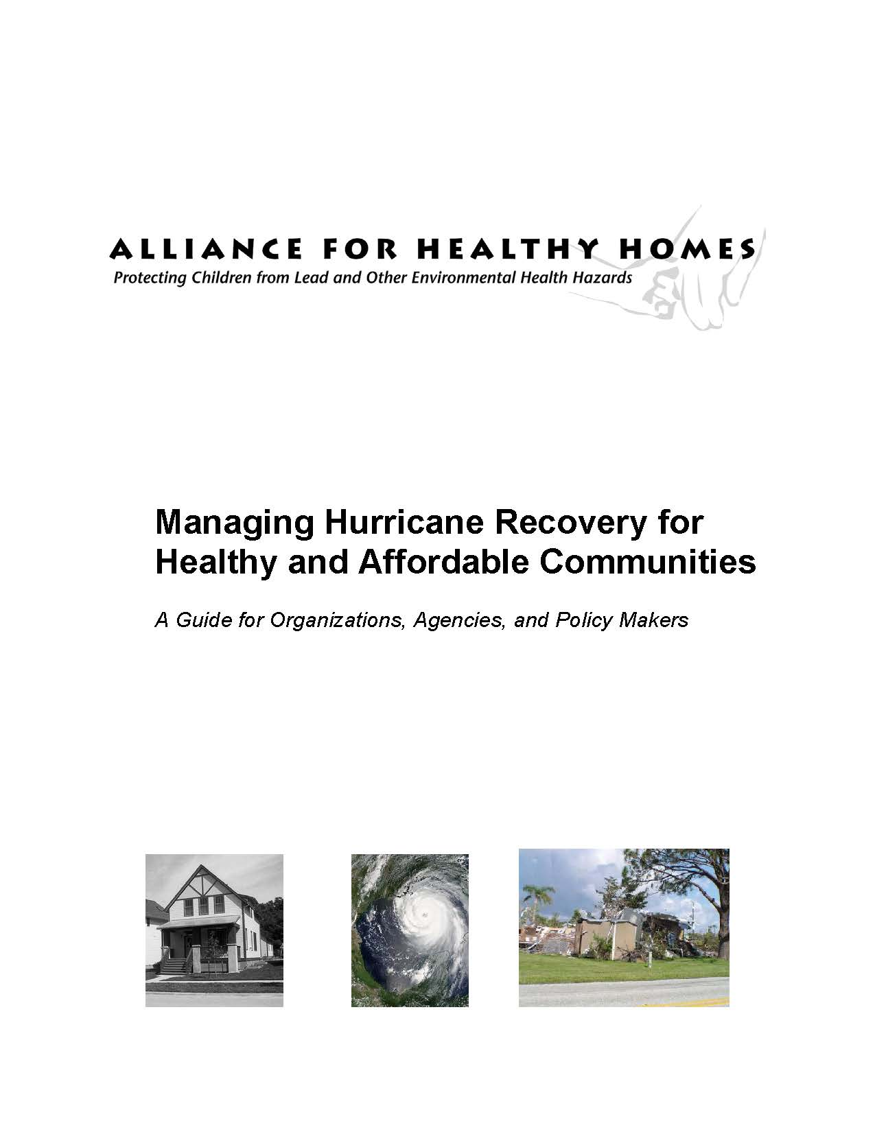 Managing Hurricane Recovery for Healthy and Affordable Communities