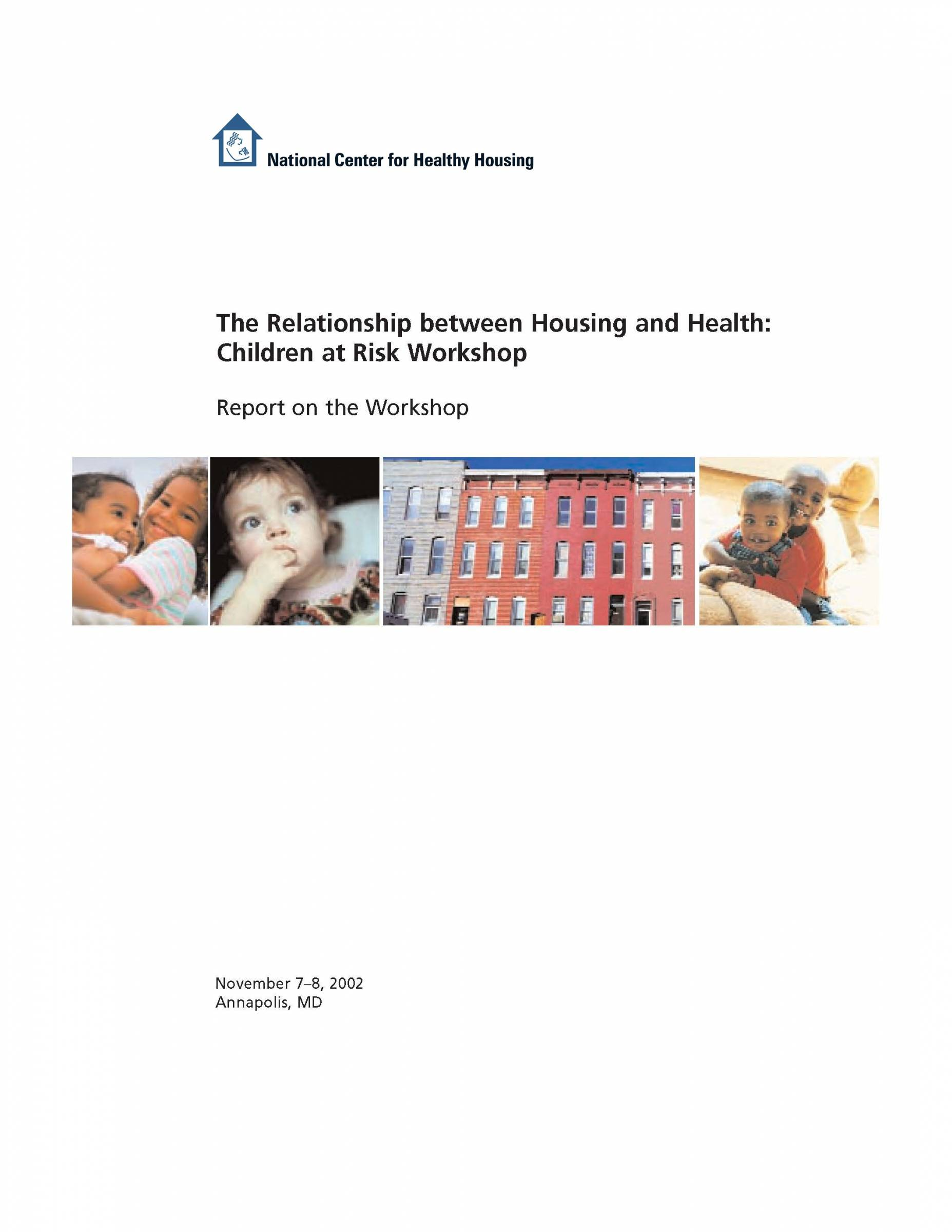 The Relationship between Housing and Health: Children at Risk Workshop – Report on the Workshop