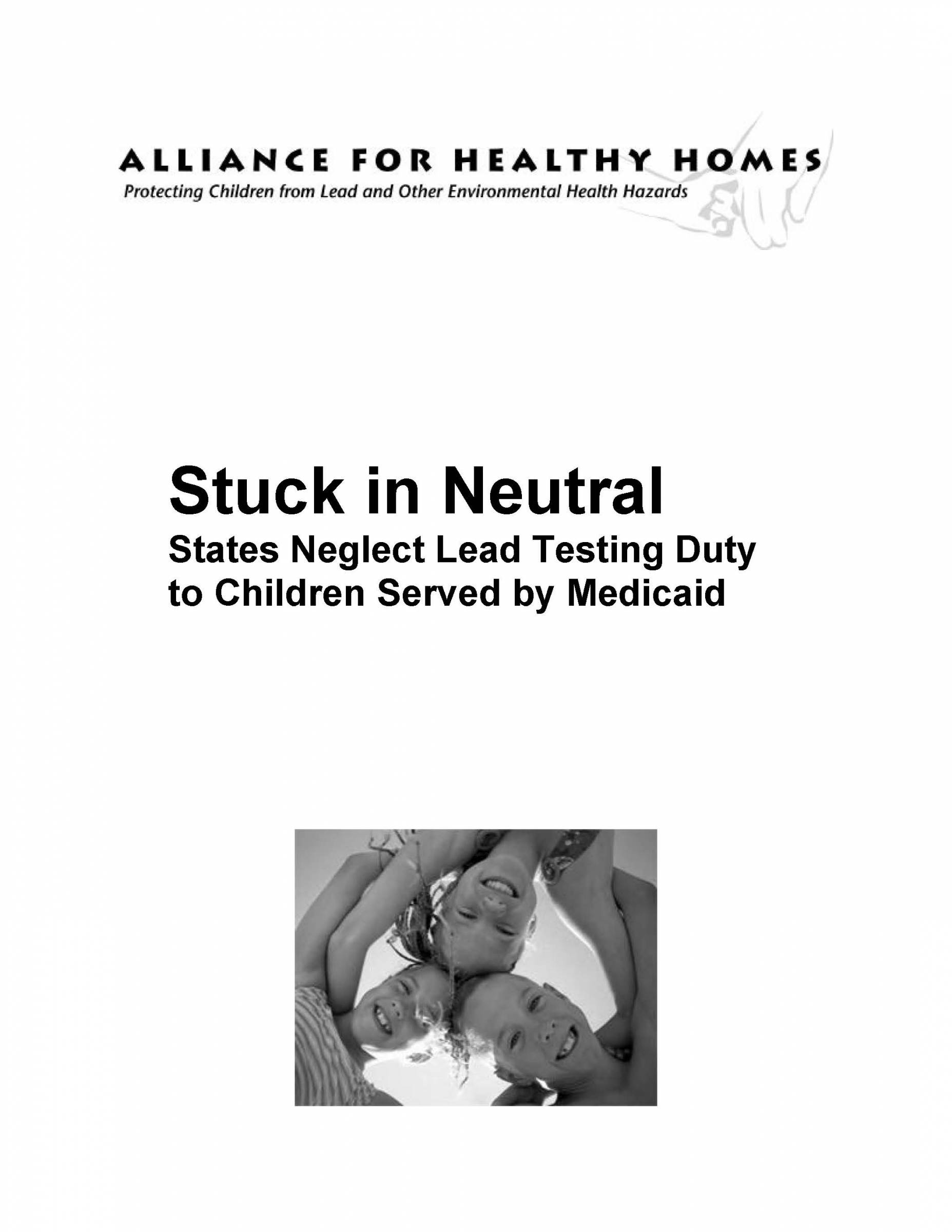 Stuck in Neutral: States Neglect Lead Testing Duty to Children Served by Medicaid