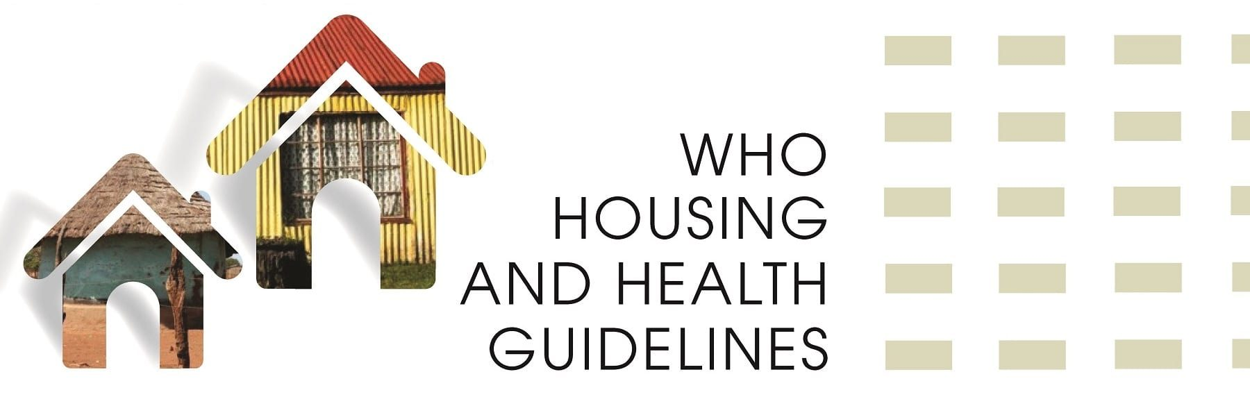 World Health Organization Releases Seminal Housing and Health Guidelines